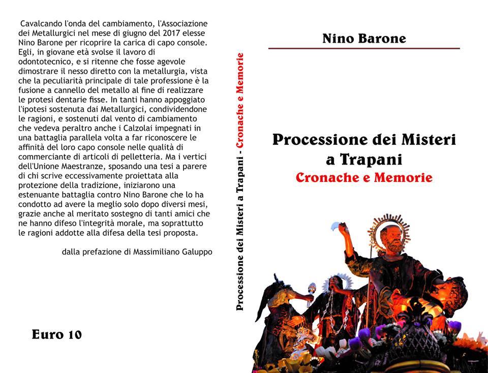 Processione dei Misteri a Trapani - Cronache e Memorie - Nino Barone - Ceto dei Metallurgici di Trapani